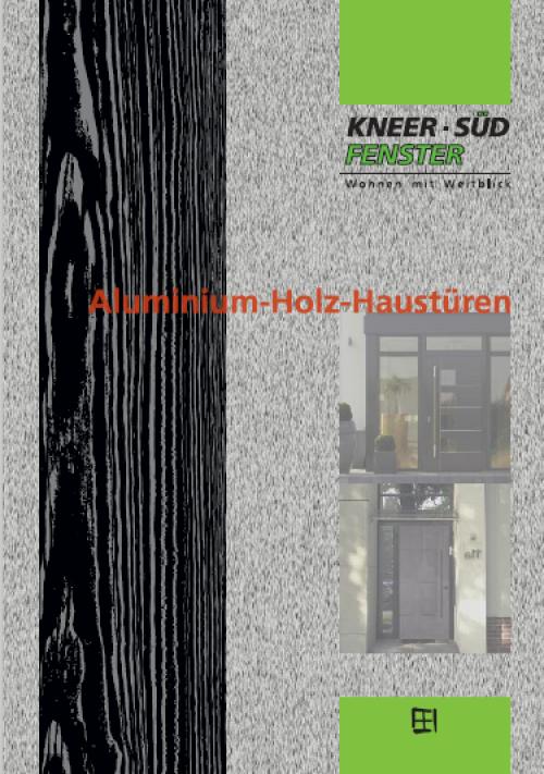 Aluminium-Holz Haustüren Katalog - Kneer